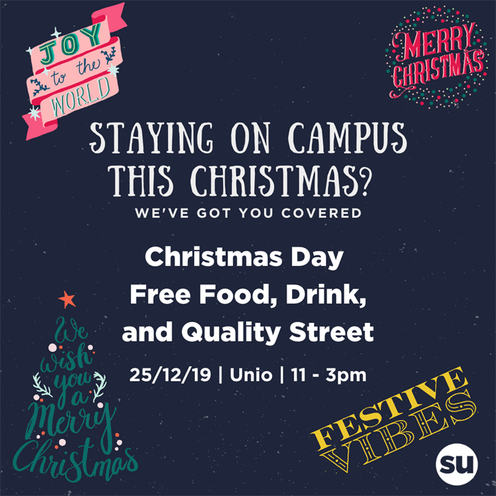 Christmas Day on Campus - Free Food, Drink and Quality Street