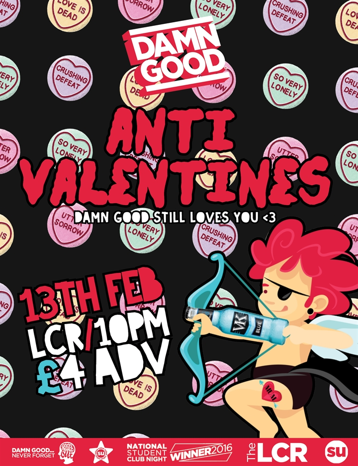 Damn Good... Anti Valentines