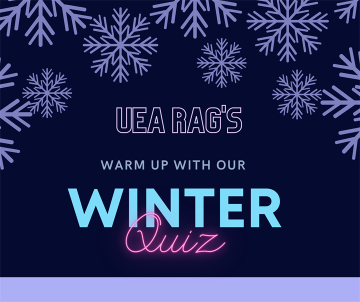 UEA RAG's Warm Up with a Winter Quiz